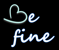 be fine